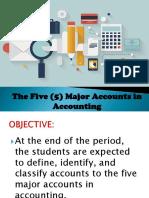 The Five (5) Major Accounts