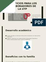 Beneficios Para Los Colaboradores de La UTP