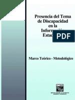 Presencia del Tema de discapacidad en la Información Estadística