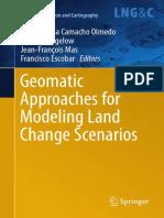 (Lecture Notes in Geoinformation and Cartography) María Teresa Camacho Olmedo, Martin Paegelow, Jean-François Mas, Francisco Escobar (Eds.)-Geomatic Approaches for Modeling Land Change Scenarios-Sprin