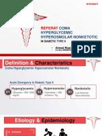 Coma Hyperglycemic Hyperosmolar Nonketotic