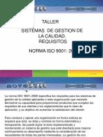 Taller S G C Requisitos Según La Norma Iso 9001