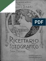 Luigi Sassi - Ricettario Fotografico (Terza Edizione) - Hoepli (1903)