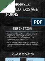 Monophasic Liquid Dosage Forms