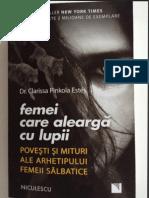 Femei Care Alearga Cu Lupii Dr Clarissa Pinkola Estes