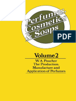 Perfumes, Cosmetics and Soaps_ Volume II the Production, Manufacture and Application of Perfumes ( PDFDrive.com ) (1)