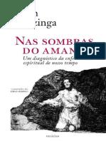 Johan Huizinga - Nas Sombras Do Amanhã, Um Diagnóstico Da Enfermidade Espiritual de Nosso Tempo