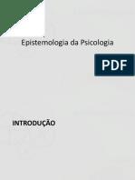 Epistemologia da Psicologia - introdução.pptx