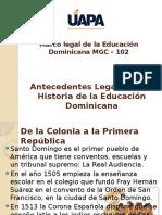Antecedentes Legales en La Historia de La Educación
