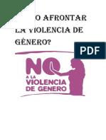 Cómo Afrontar La Violencia de Género