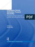 (Routledge Advances in Disability Studies) David Bolt - Changing Social Attitudes Toward Disability_ Perspectives from historical, cultural, and educational studies-Routledge (2014).pdf
