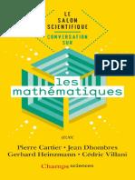 (Champs sciences _ Le salon scientifique _ Conversation sur …) Pierre Cartier, Jean Dhombres, Gerhard Heinzmann, Cédric Villani - Conversation sur les mathématiques-Flammarion (2019).pdf