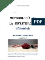 El Feminicidio(Trabajo Final de Met. de La Inv)