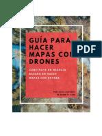 Guía Para Hacer Mapas Con Drones v2