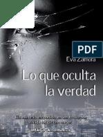 _Lo_que_oculta_la_verdad_-_Eva_Zamora.pdf