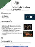 EQUIPOS ELÉCTRICOS USADOS EN MINERÍA SUBTERRÁNEA (Sin vídeos).pptx