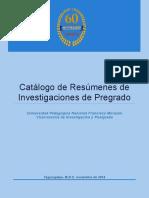 Catalogo de Resumenes de Investigaciones de Pregrado. Final