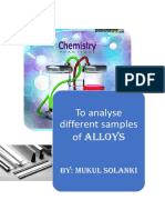 to analuyse different samples of Alloys