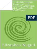 Project Monitoring and Evaluation; Introduction and the Logical Framework Approach