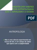 Entrelaçamentos entre design e antropologia