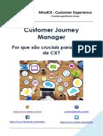 Customer Journey Manager - Por que são cruciais para o futuro de CX?