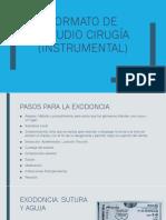 Formato de Estudio Cirugia (Instrumental Exodoncia)