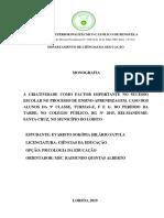 A CRIATIVIDADE COMO FACTOR IMPORTANTE NO SUCESSO ESCOLAR NO PROCESSO DE ENSINO-APRENDIZAGEM. CASO DOS ALUNOS DA 9ª CLASSE, TURMAS-E, F E G, DO PERÍODO DA TARDE, NO COLÉGIO PÚBLICO, BG Nº 2015, REI-MANDUME-SANTA-CRUZ, NO MUNICÍPIO DO LOBITO