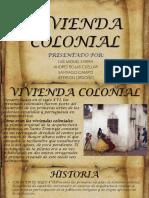 La Vivienda Colonial
