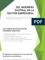 EL ROL DEL INGENIERO INDUSTRIAL EN LA GESTION.pptx