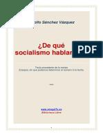 De Qué Socialismo Hablamos. Adolfo Sánchez Vásquez