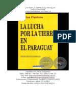 PASTORE. La Lucha Por La Tierra en El Paraguay