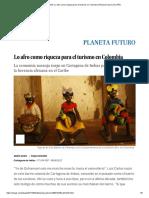 TURISMO_ Lo Afro Como Riqueza Para El Turismo en Colombia