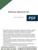 Motores_electricos_DC_Servomotores (2017_08_24 04_23_36 UTC) (2018_10_09 17_50_25 UTC).pptx