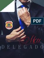 Meu Delegado - Em Nome Da Lei - Livro 1 - K. Monteiro