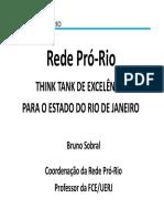 Bruno Sobral - Rede Pró-Rio - Apresentação Institucional