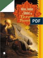 Mitos, Lendas e Fábulas Da Terra Santa- J.E. Hanauer