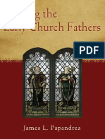 James_L._papandrea - Reading the Early Church Fathers, From the Didache to Nicaea