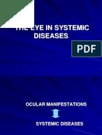 Ocular Manifestation of Systemic Diseases