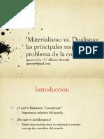 Materialismo vs. Dualismo