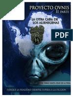 Proyectos Ovnis - La Otra Cara de Los Alienigenas (1)