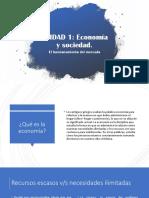Unidad 1 Economia y Sociedad