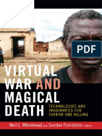 The Cultures and Practice of Violence Neil L Whitehead Sverker Finnstr 246 m - Virtual War and Magical Death Technologies An