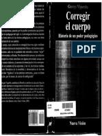 Vigarello, G - Corregir el cuerpo. Historia de un poder pedagógico - Nueva Visión 2005
