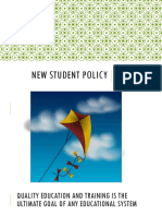 NEW STUDENT POLICY (Classroom Orientation)