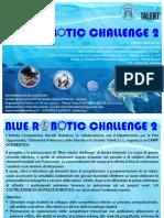 Manifesto e Descrizione Blue robotic challenge 2
