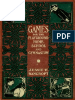 Games for the Playground Home School and Gymnasium