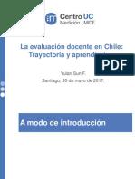 Ev-Docente-en-Chile-Trayectoria-y-aprendizajes-YSun-2017-05-30-0745.pdf