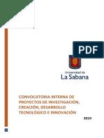 Convocatoria Interna de Proyectos de Investigación, Creación, Desarrollo Tecnológico e Innovación 2019