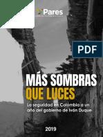 Más luces que sombras. La seguridad en Colombia a un año del gobierno de Iván Duque