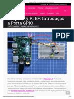 Raspberry Pi B+_ Introdução a Porta GPIO - Fazedores